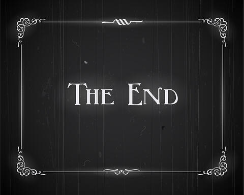 A The End title card in black and white, like from a silent movie.